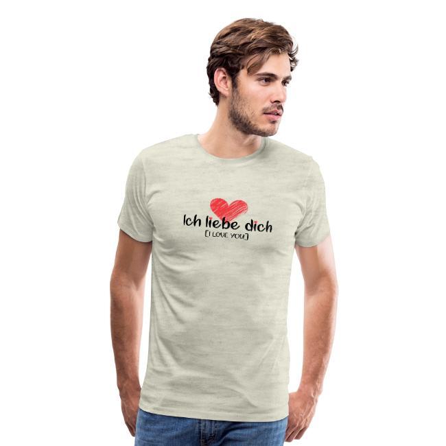 Ich liebe dich (I love you) t-shirt for men.